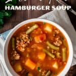 Save Instant Pot Hamburger Soup on Pinterest