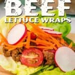 Portuguese Beef Lettuce Wraps Pin Image